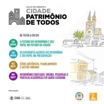 Ciclo de debates cidade: Patrimônio de Todos